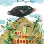 Der Buchtipp zum Frühling: Der kleine Erdvogel. Für Kinder ab 4 J.