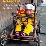 Geburt und Kind: Rituale in der Welt