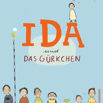Ida und das Gürkchen – eine lebensnahe Geschwistergeschichte, süß-sauer gewürzt