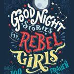 Gute Nacht-Geschichten für rebellische Mädchen