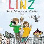 Ein neuer Linzer Stadtführer für Kinder