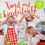 Xund und kinderleicht kochen